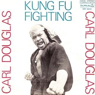 Carl Douglas, 1974 single 引自英文wiki Kung Fu Fighting