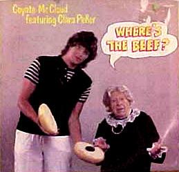 Where's the beef? 本為快餐連鎖店Wendy's的口號 引自wiki